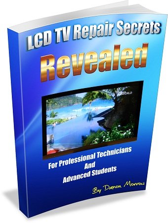 lcd tv repair secrets by damon